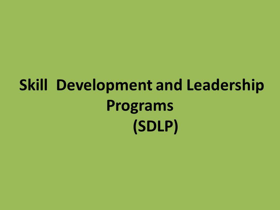 Skill Development and Leadership Programs (SDLP)