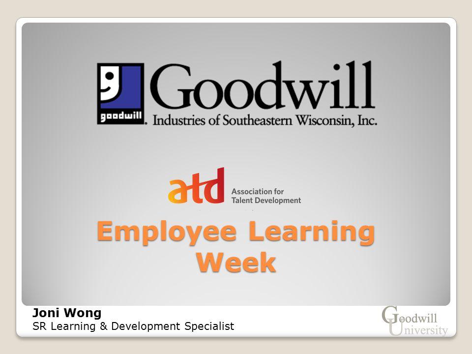 Employee Learning Week Joni Wong SR Learning & Development Specialist