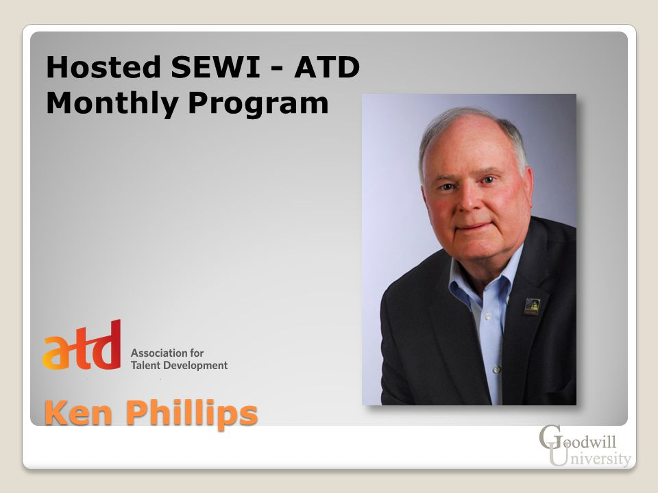 Ken Phillips Hosted SEWI - ATD Monthly Program