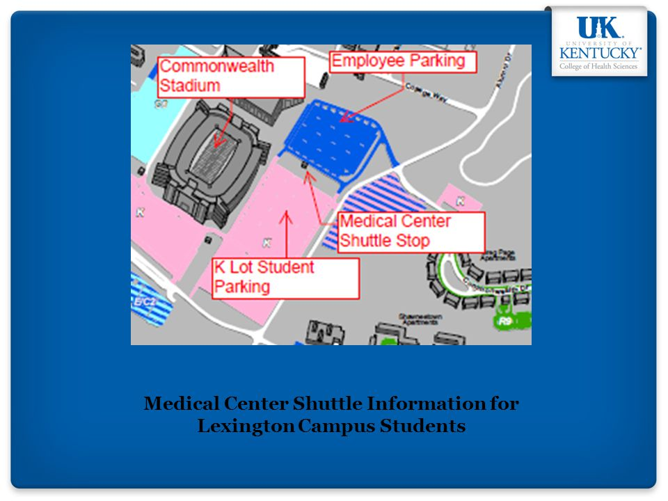 Medical Center Shuttle Information for Lexington Campus Students