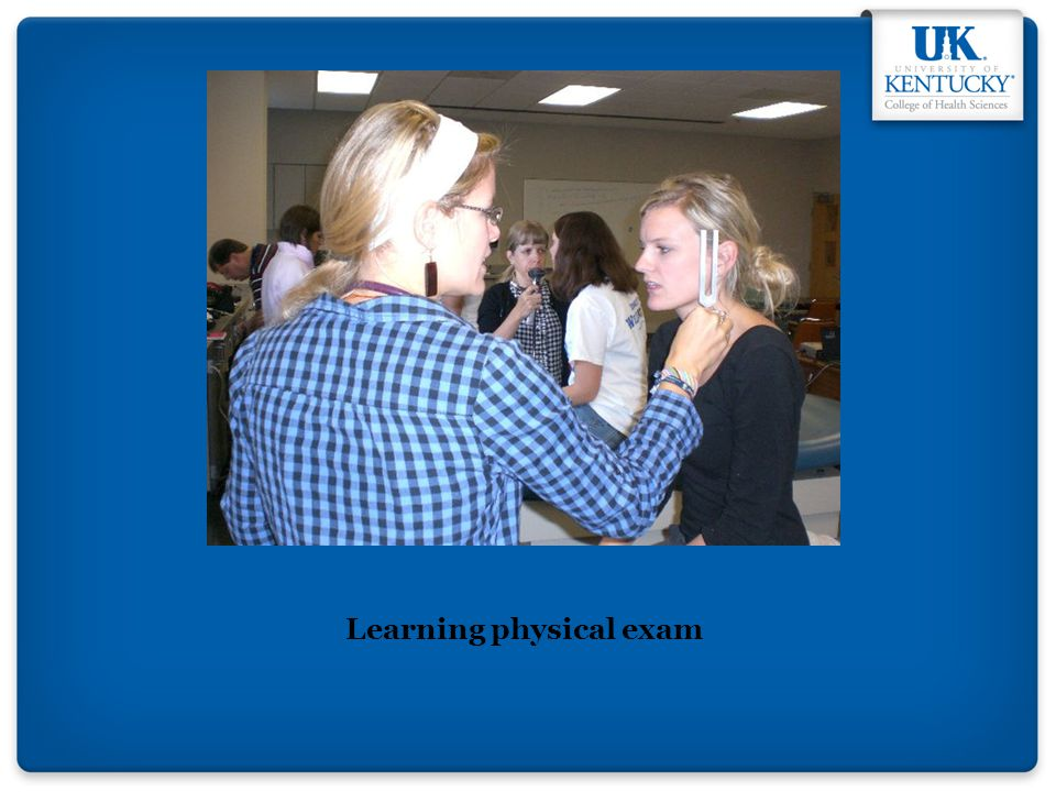 Learning physical exam