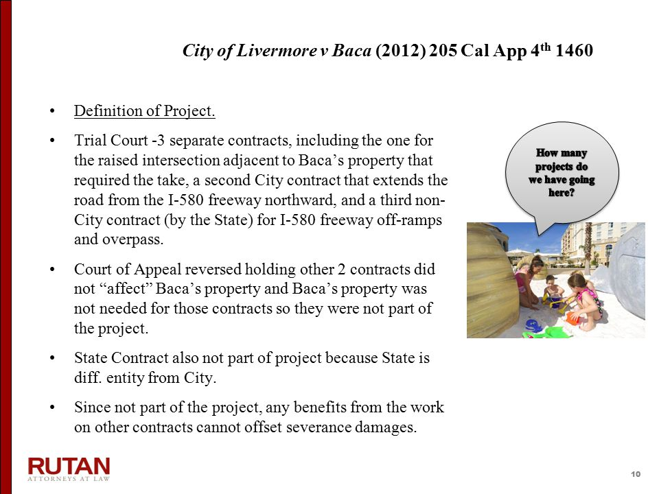 10 City of Livermore v Baca (2012) 205 Cal App 4 th 1460 Definition of Project.