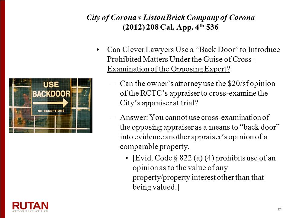 """21 City of Corona v Liston Brick Company of Corona (2012) 208 Cal. App. 4 th 536 Can Clever Lawyers Use a """"Back Door"""" to Introduce Prohibited Matters"""