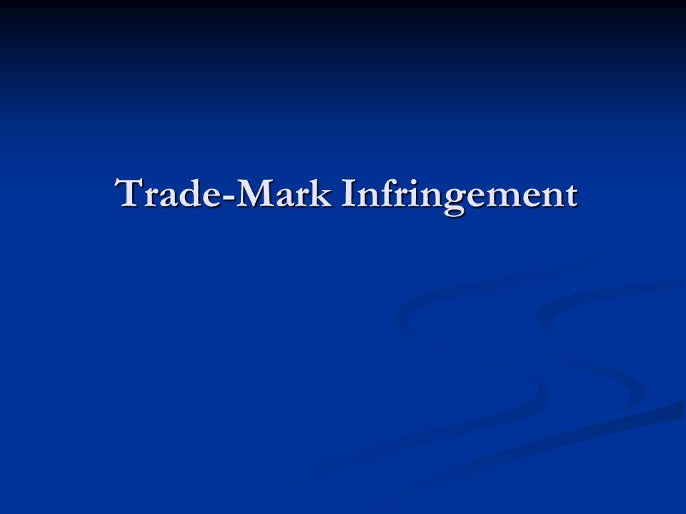 Trade-Mark Infringement
