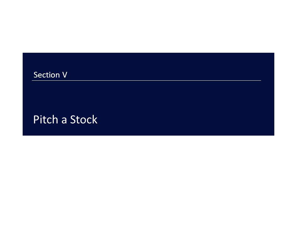 Section V Pitch a Stock