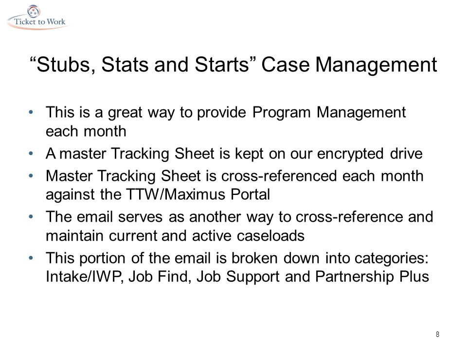 Stubs, Stats and Starts Case Management 9