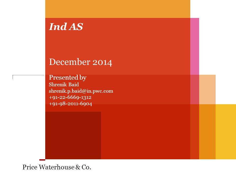 Agenda 1.Ind AS in India 2.Ind AS 101-First-time Adoption of Ind-AS 3.Adoption of Ind-AS Slide 2 December 2014