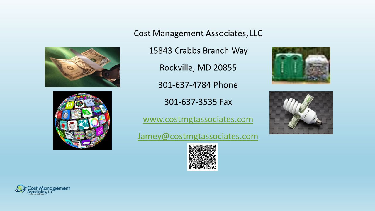 Cost Management Associates, LLC 15843 Crabbs Branch Way Rockville, MD 20855 301-637-4784 Phone 301-637-3535 Fax www.costmgtassociates.com Jamey@costmgtassociates.com