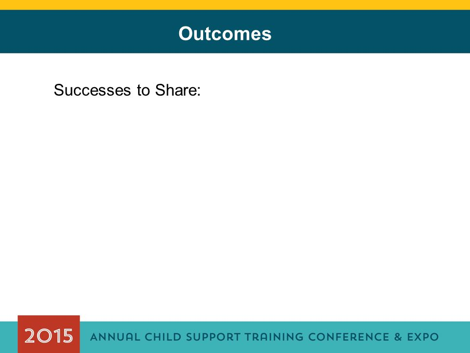 Successes to Share: Outcomes
