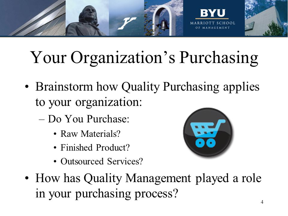 Quality in the Purchasing Process Why is it important.