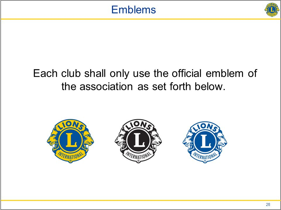 28 Emblems Each club shall only use the official emblem of the association as set forth below.