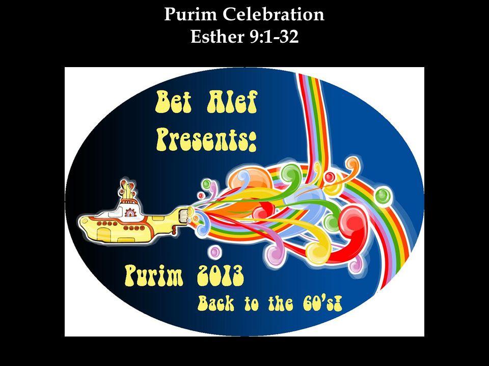 Purim Celebration Esther 9:1-32