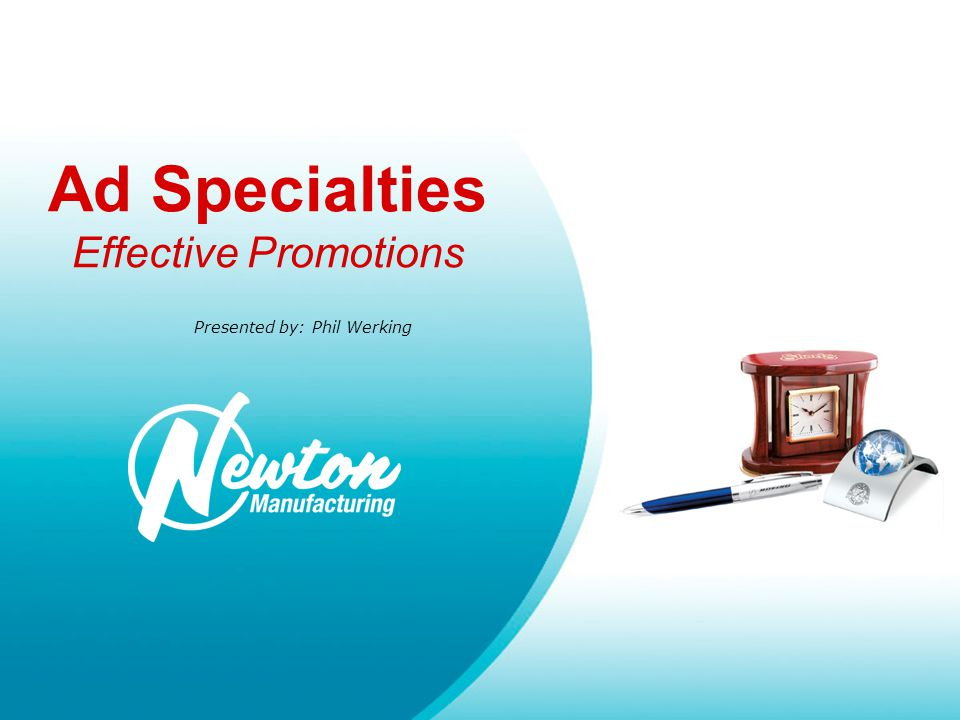 Ad Specialties Effective Promotions What is an Ad Specialty.