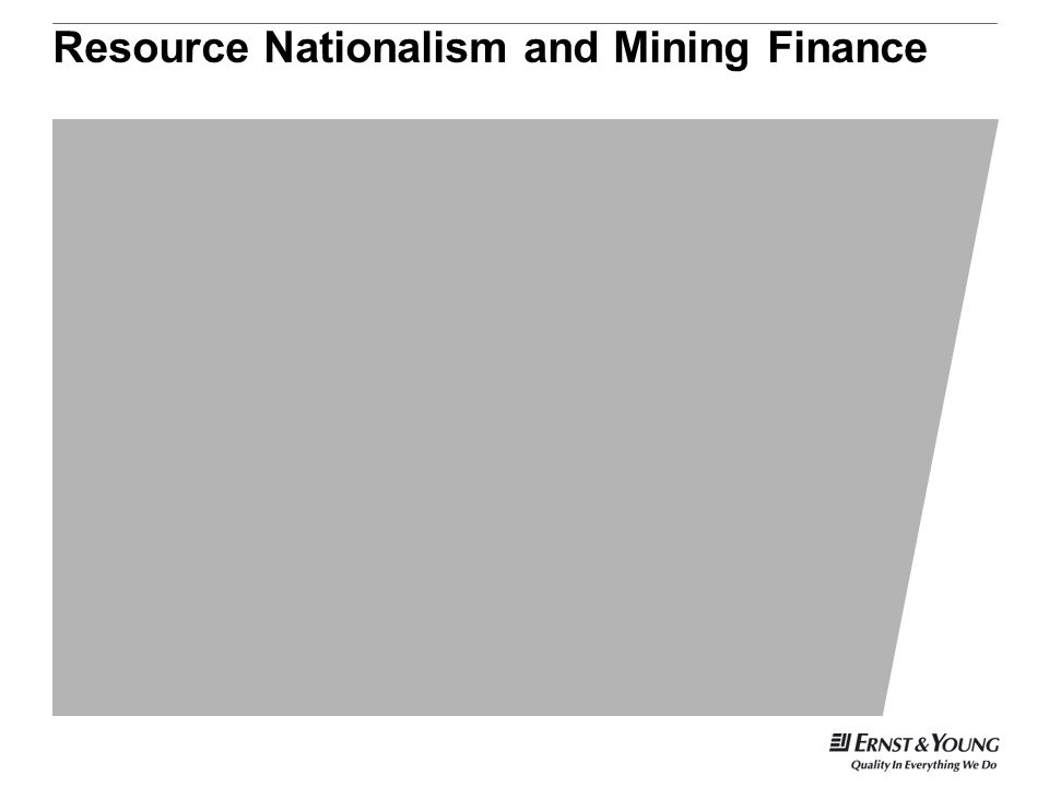 Resource Nationalism and Mining Finance
