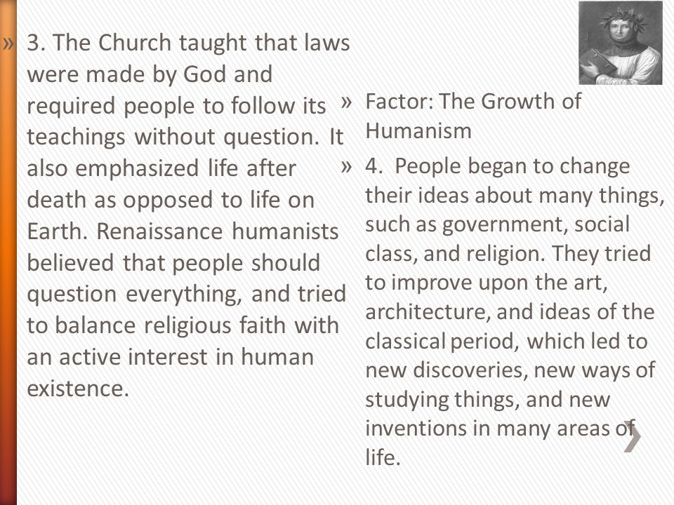 » 3. The Church taught that laws were made by God and required people to follow its teachings without question. It also emphasized life after death as