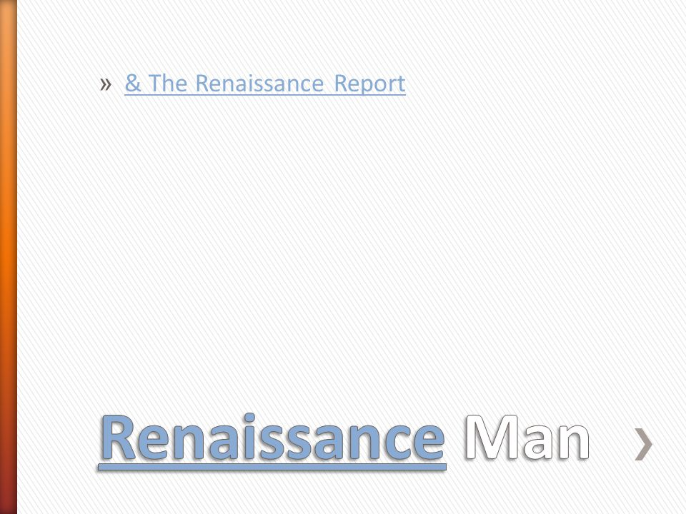 » & The Renaissance Report & The Renaissance Report