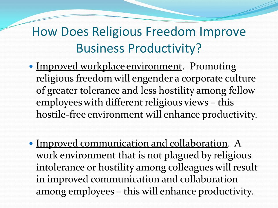How Does Religious Freedom Improve Business Productivity.