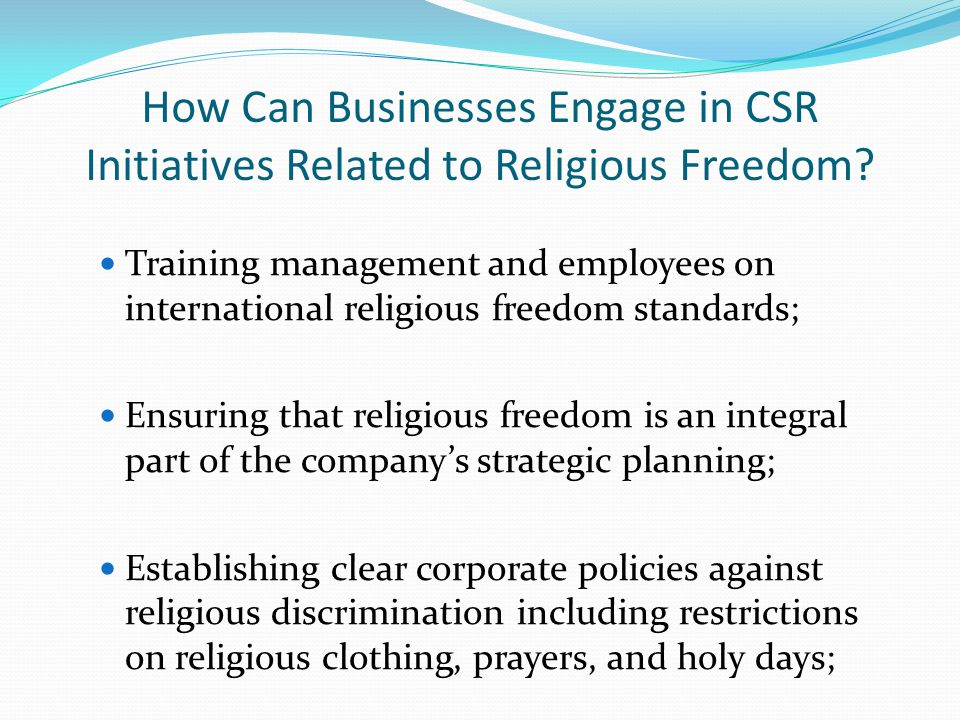 How Can Businesses Engage in CSR Initiatives Related to Religious Freedom.