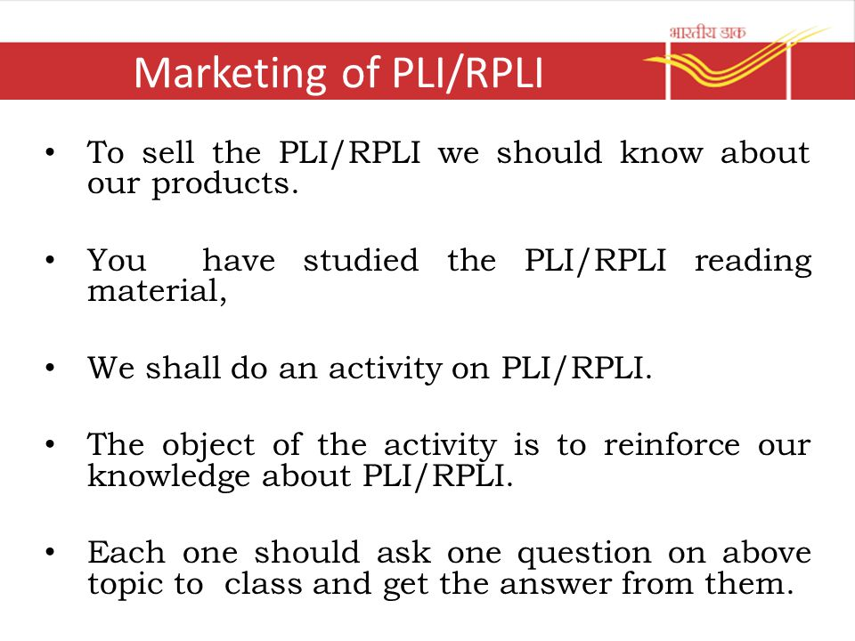 HOW TO SELL THE PLI/RPLI Let us understand the features and benefits of PLI/RPLI through the quiz.