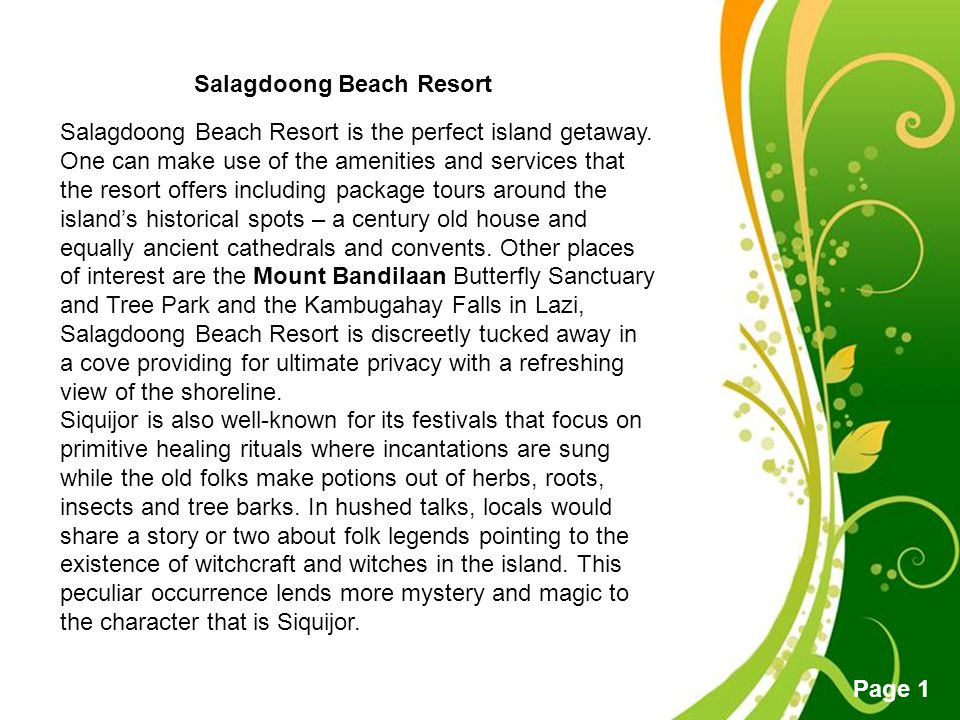 Free Powerpoint Templates Page 1 Salagdoong Beach Resort Salagdoong Beach Resort is the perfect island getaway. One can make use of the amenities and