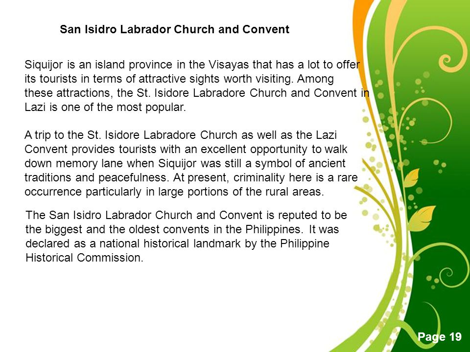 Free Powerpoint Templates Page 19 San Isidro Labrador Church and Convent The San Isidro Labrador Church and Convent is reputed to be the biggest and t
