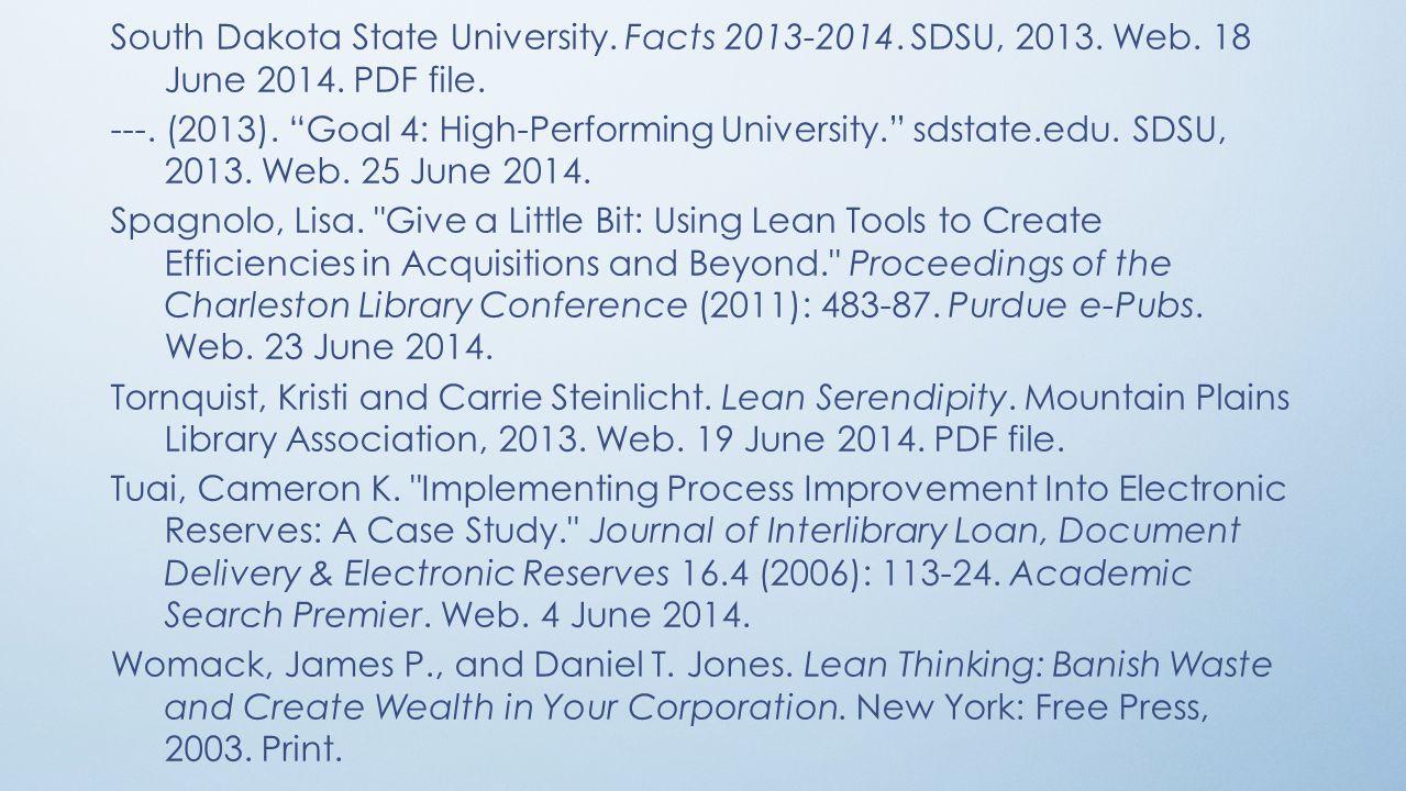 South Dakota State University. Facts 2013-2014. SDSU, 2013.