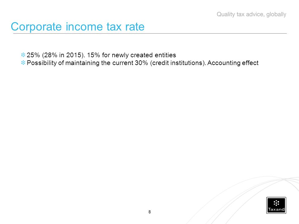 88 Corporate income tax rate 25% (28% in 2015).