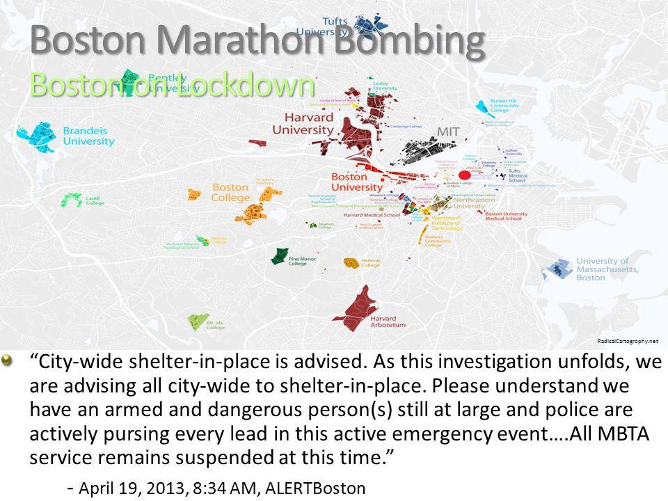 Boston Marathon Bombing Boston on Lockdown 10 City-wide shelter-in-place is advised.