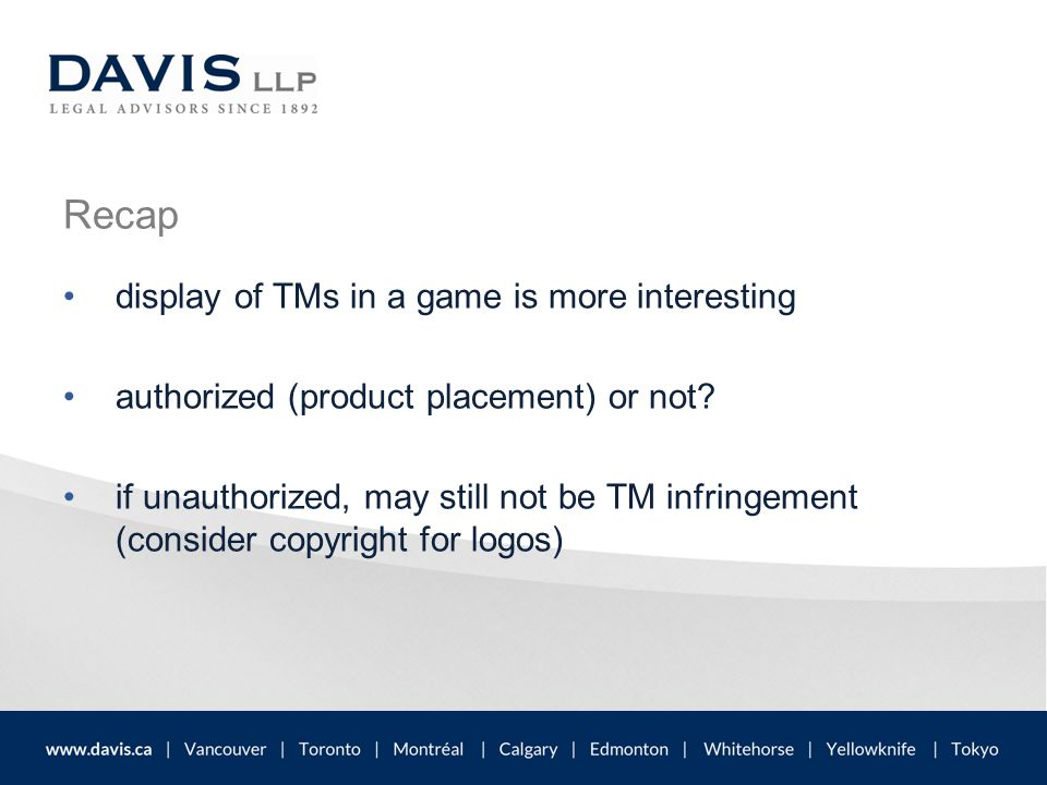 Recap display of TMs in a game is more interesting authorized (product placement) or not.