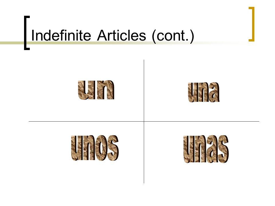 Indefinite Articles (cont.)