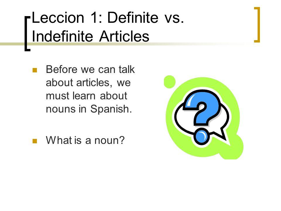 Leccion 1: Definite vs.