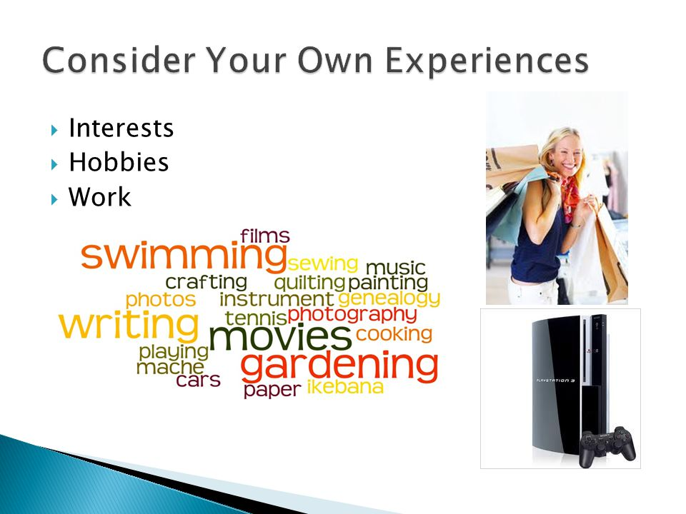  Interests  Hobbies  Work