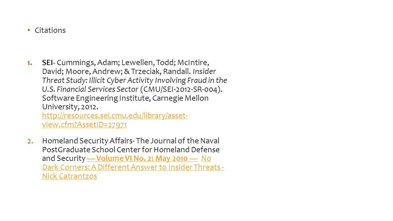 Citations 1.SEI- Cummings, Adam; Lewellen, Todd; McIntire, David; Moore, Andrew; & Trzeciak, Randall.
