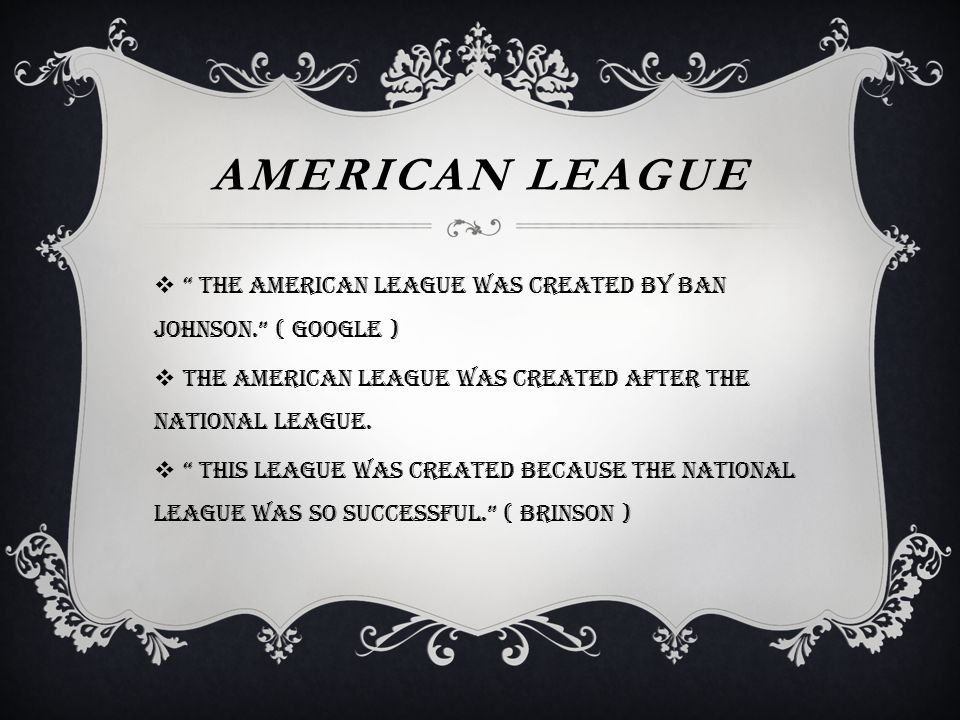 AMERICAN LEAGUE  The American League has a tenth player unlike the National League.