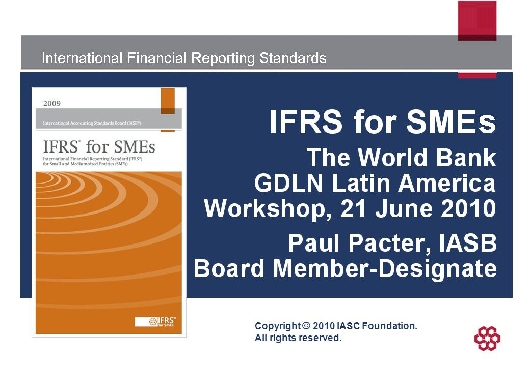 International Financial Reporting Standards Copyright © 2010 IASC Foundation. All rights reserved.