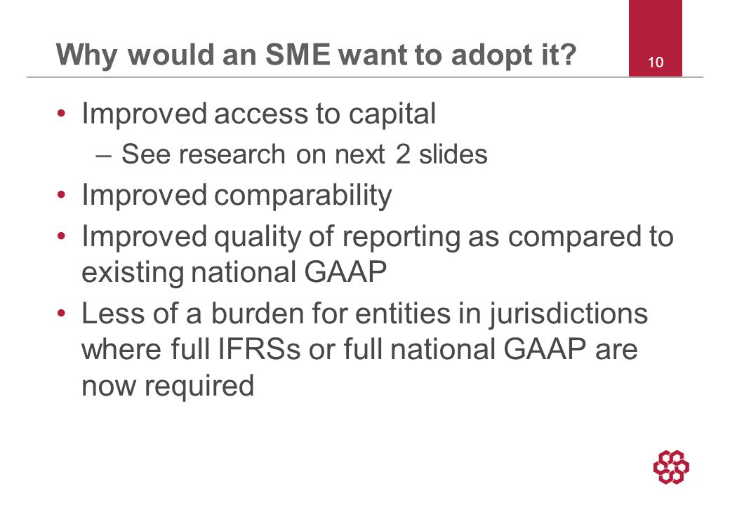 10 Why would an SME want to adopt it.