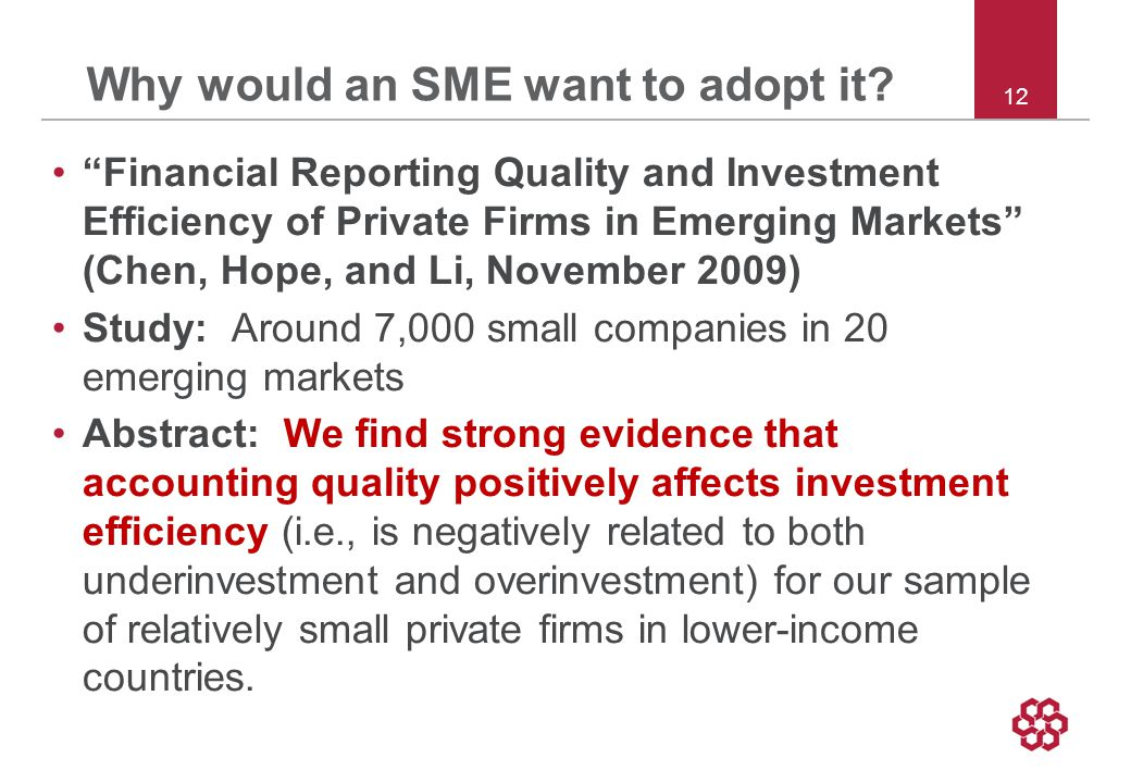 12 Why would an SME want to adopt it.