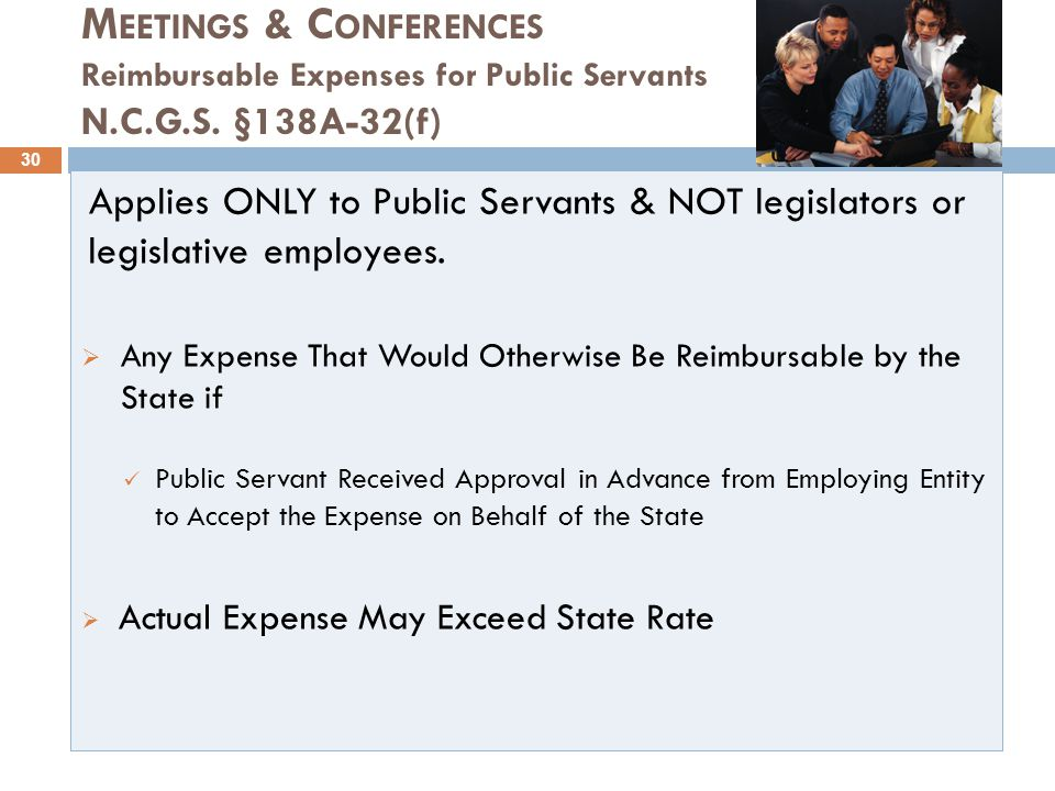 M EETINGS & C ONFERENCES Reimbursable Expenses for Public Servants N.C.G.S.
