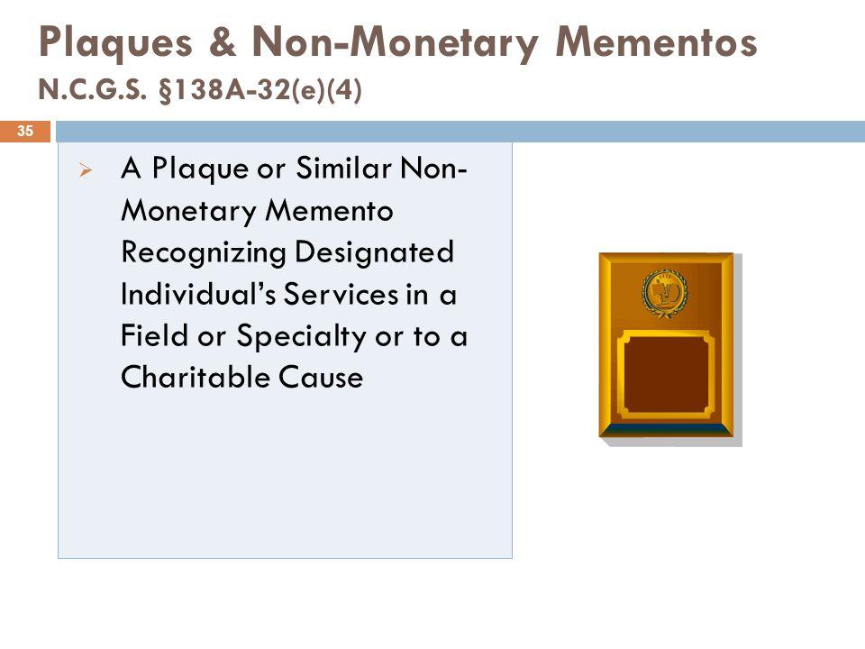Plaques & Non-Monetary Mementos N.C.G.S.