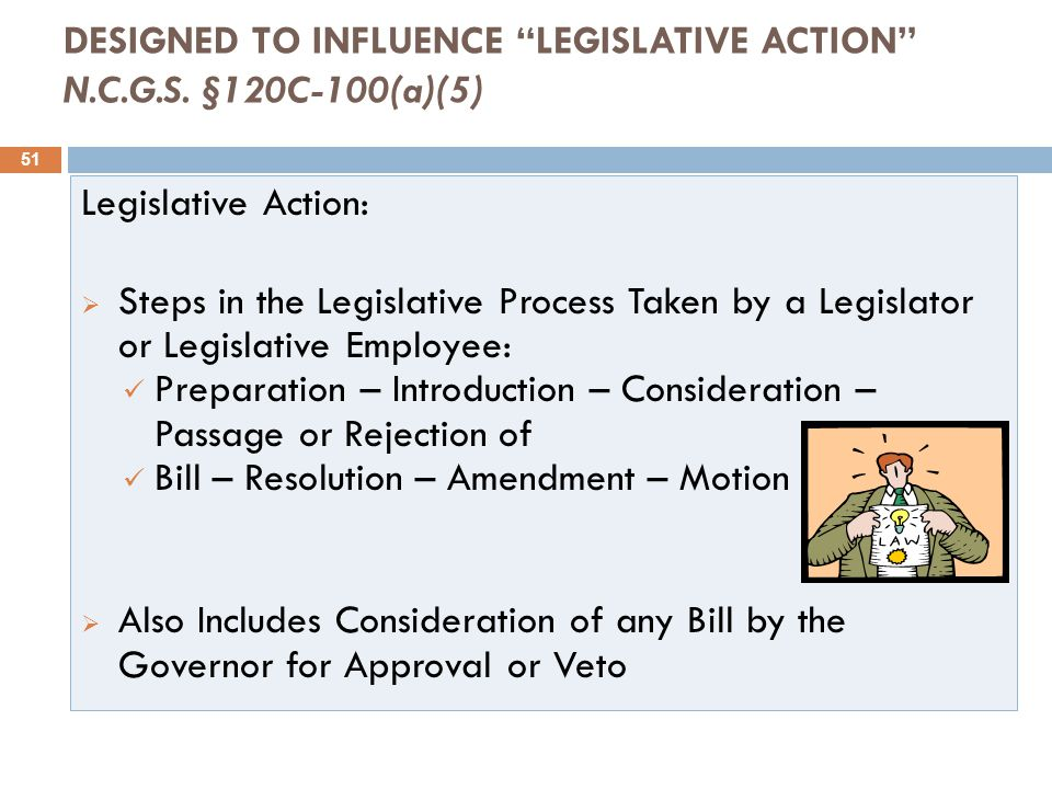DESIGNED TO INFLUENCE LEGISLATIVE ACTION N.C.G.S.