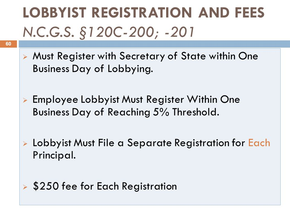LOBBYIST REGISTRATION AND FEES N.C.G.S.