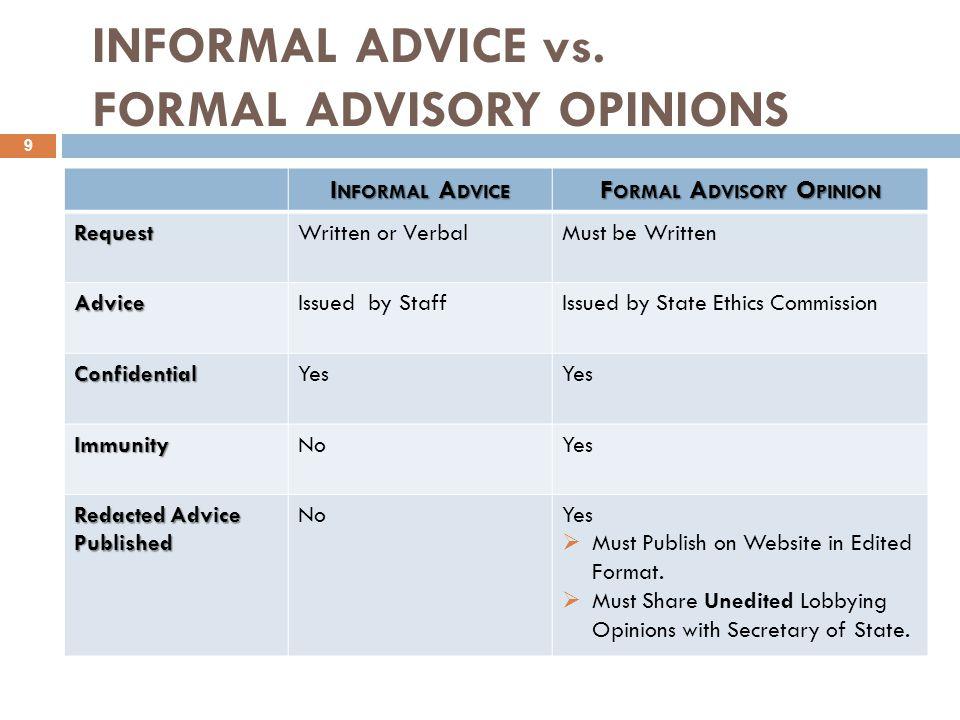 INFORMAL ADVICE vs.