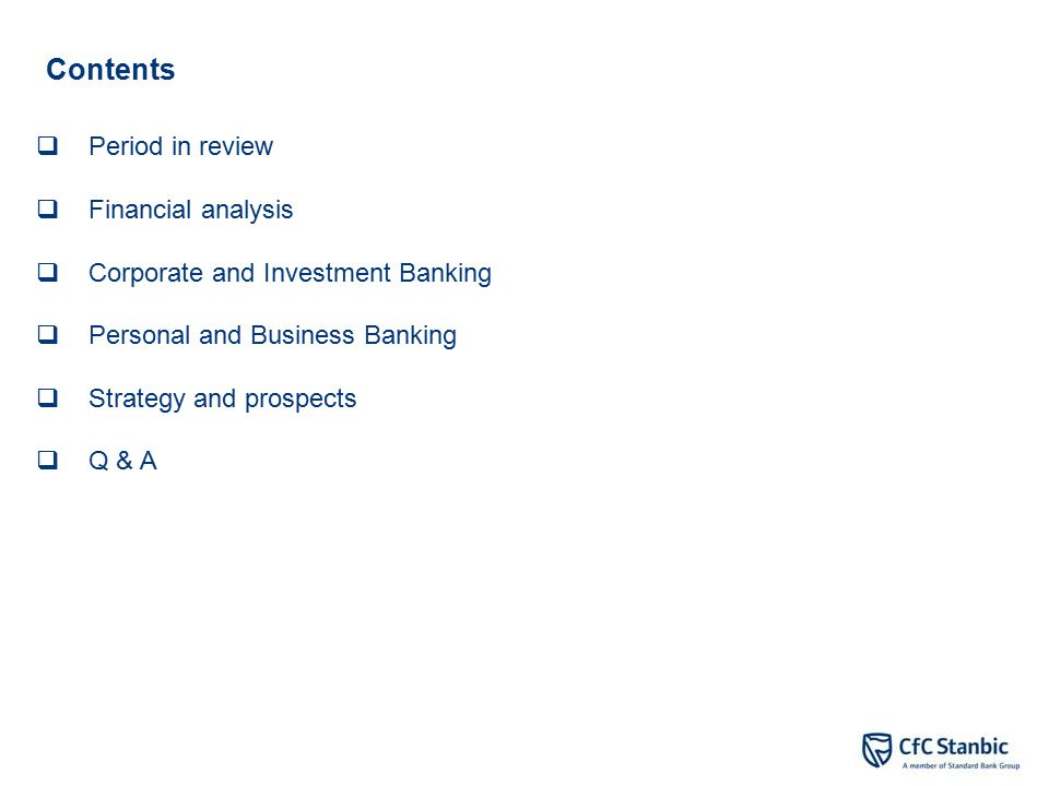 Looking forward We expect the following changes in our operating environment:  Credit growth expected, especially due to reduction in base rates;  Relatively stable exchange rate.