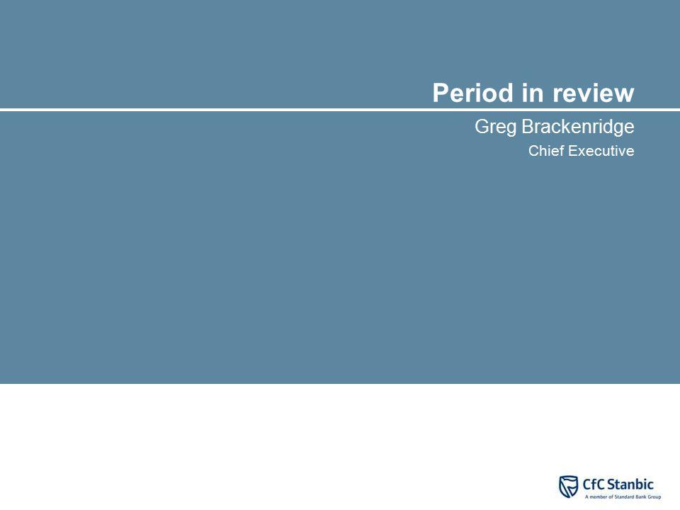 Medium term goals  Cost discipline – target CIR of 55%.