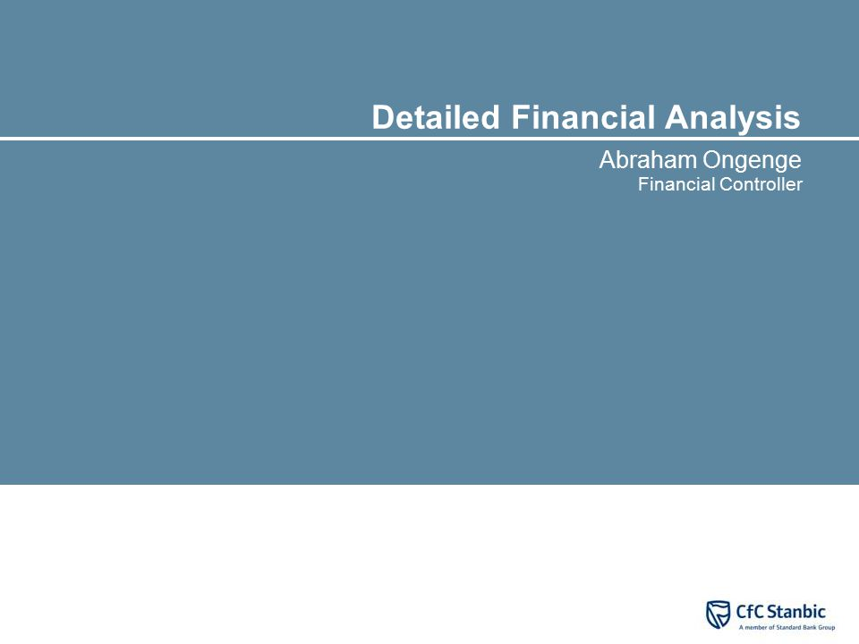 Detailed Financial Analysis Abraham Ongenge Financial Controller