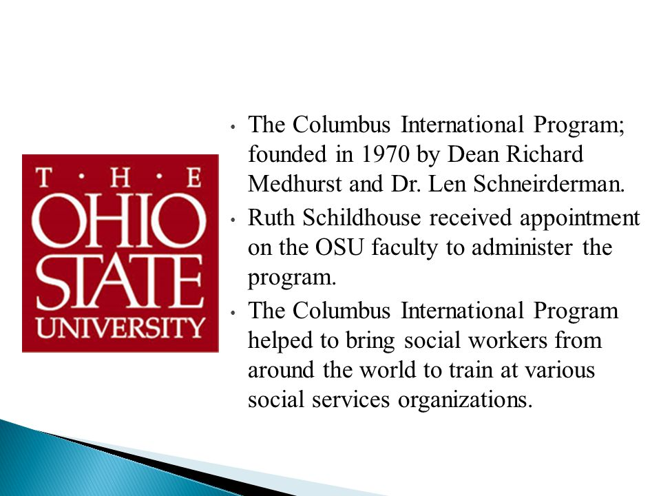 Since 1970, the Columbus International Program has hosted over 900 professionals from 115 countries.