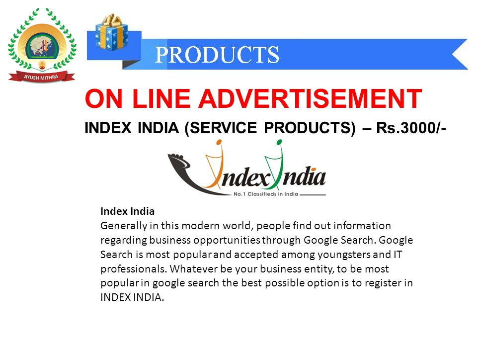ON LINE ADVERTISEMENT INDEX INDIA (SERVICE PRODUCTS) – Rs.3000/- Index India Generally in this modern world, people find out information regarding business opportunities through Google Search.