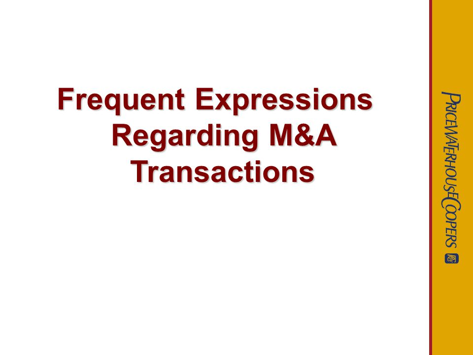 Frequent Expressions Regarding M&A Transactions