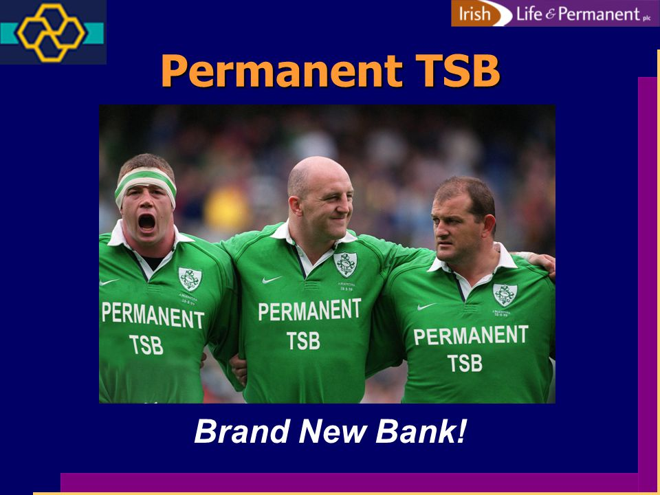 Permanent TSB Brand New Bank!