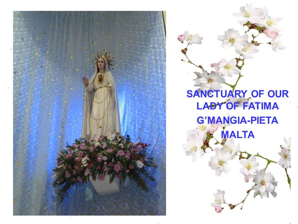 SANCTUARY OF OUR LADY OF FATIMA G'MANGIA-PIETA MALTA